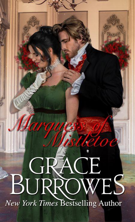 Marquess Of Mistletoe Grace Burrowes