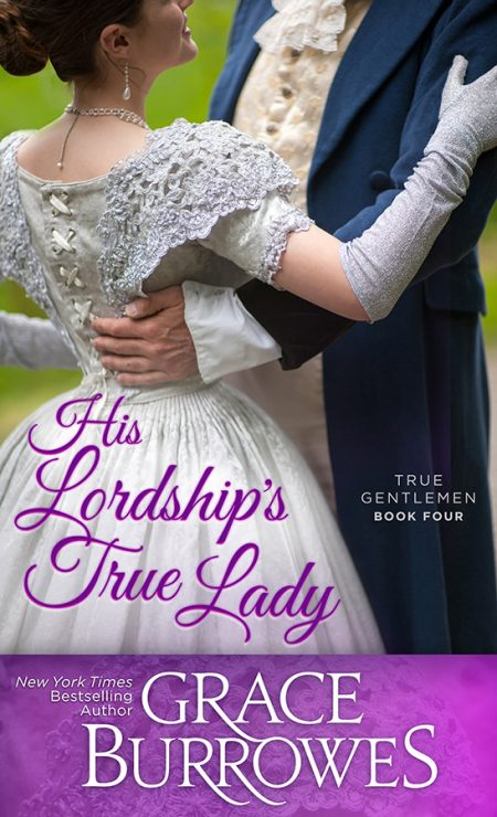 his lordship s true lady grace burrowes