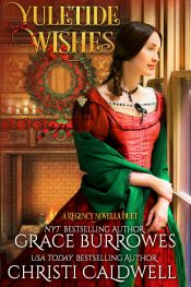 Yuletide Wishes by Grace Burrowes and Christi Caldwell