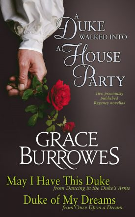 A Duke Walked into a House Party by Brace Burrowes